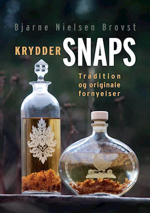 Kryddersnaps af Bjarne Nielsen Brovst
