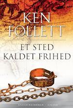 Et sted kaldet frihed af Ken Follett