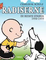 Radiserne. 1950-1959 af Charles M. Schulz