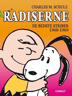Radiserne – De bedste striber 1960-1969 af Charles M. Schulz