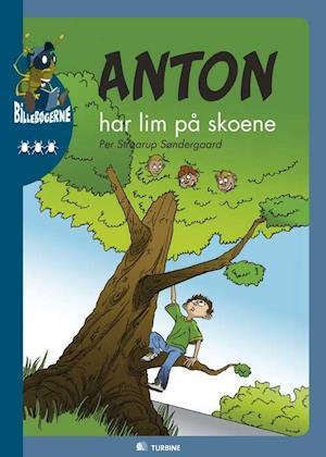 Anton har lim på skoene af Per Straarup Søndergaard