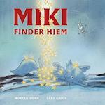 Miki finder hjem