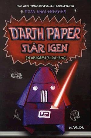 Darth Paper slår igen af Tom Angleberger