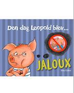 Den dag Leopold blev jaloux af Dina Gellert