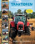 Traktoren og andre landbrugsmaskiner (Verden set i billeder)