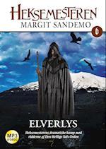Heksemesteren 06 - Elverlys (Heksemesteren, nr. 6)