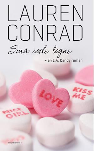 L.A. Candy - små søde løgne af Lauren Conrad