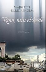 Rom, min elskede
