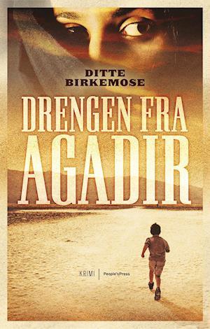 Drengen fra Agadir af Ditte Birkemose