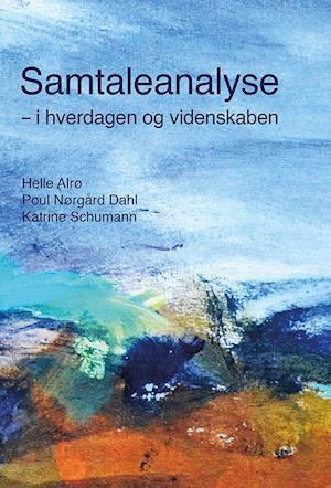 Bog, limryg Samtaleanalyse af Helle Alrø, Poul Nørgård Dahl, Katrine Schumann