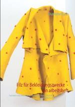 Filz für Bekleidungszwecke af Charlotte Buch