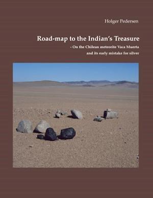 Road-map to the Indian's treasure af PEDERSEN, Holger