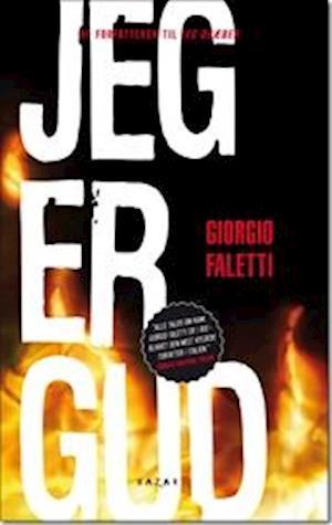 Jeg er Gud af Giorgio Faletti