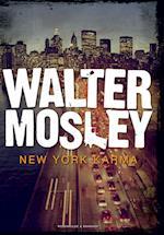 New York Karma. En Walter Mosley krimi af Walter Mosley