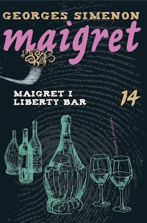 Maigret i Liberty Bar af Georges Simenon