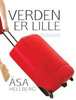Verden er lille af Åsa Hellberg