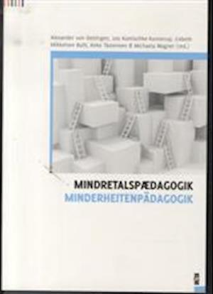 Mindretalspædagogik af Anke Tästensen, Lisbeth Mikkelsen Buhl, Alexander von Oettingen
