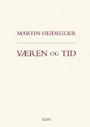 Væren og tid af Martin Heidegger