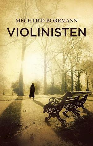 Violinisten af Mechtild Borrmann