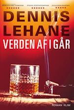 Verden af i går af Dennis Lehane