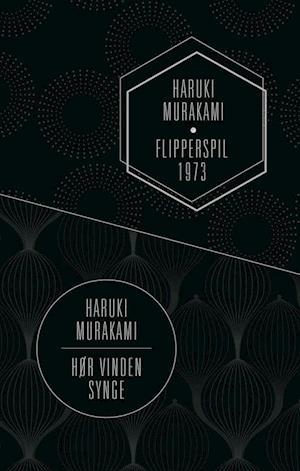 Flipperspil 1973- Hør vinden synge af Haruki Murakami