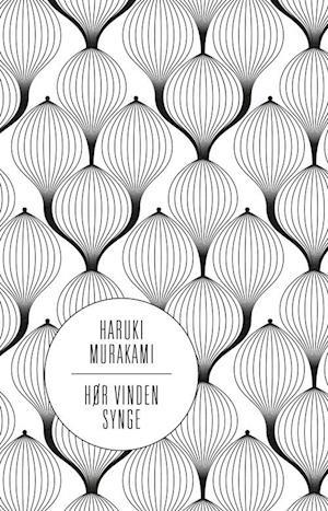 Hør vinden synge af Haruki Murakami