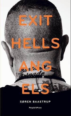 Bog, hæftet Exit Hells Angels af Søren Baastrup