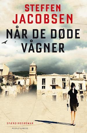 Når de døde vågner af Steffen Jacobsen