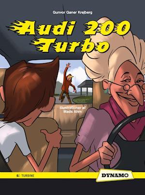 Audi 200 turbo af Gunvor Ganer Krejberg