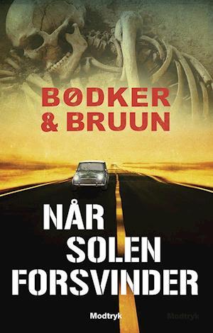 Når solen forsvinder af Karen Vad Bruun, Benni Bødker