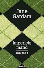 Imperiets mand (Gamle Filth 1)