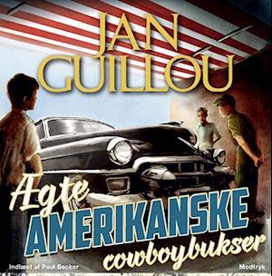 Ægte amerikanske cowboybukser af Jan Guillou