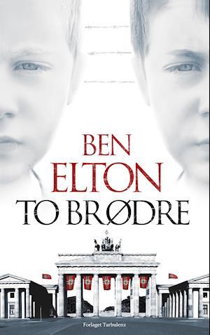 To brødre af Ben Elton
