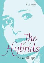 Forvandlingen (The hybrids, nr. 1)