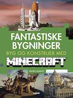 Fantastiske bygninger - byg og konstruer med Minecraft