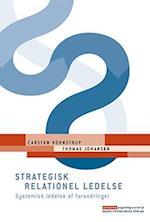 Strategisk relationel ledelse (Erhvervspsykologiserien)