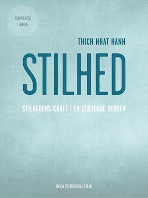Stilhed af Thich Nhât Hanh