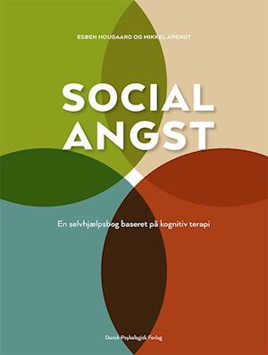 Bog, hæftet Social angst af Esben Hougaard, Mikkel Arendt