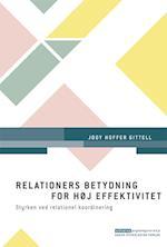 Relationers betydning for høj effektivitet (Erhvervspsykologiserien)