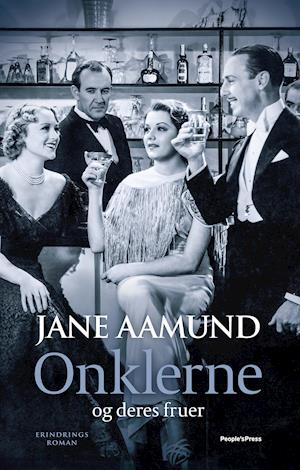 Onklerne - og deres fruer af Jane Aamund
