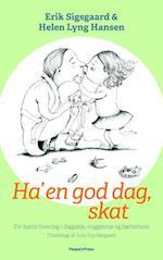 Ha' en god dag, skat af Erik Sigsgaard, Helen Lyng Hansen, Julie Top-Nørgaard