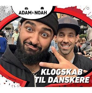 Klogskab til danskere af Adam, Noah