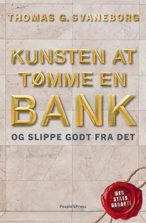 Kunsten at tømme en bank af Thomas Svaneborg