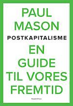 Postkapitalisme af Paul Mason