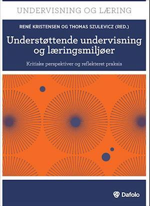 Understøttende undervisning og læringsmiljøer af James Nottingham, Anne Linder, Janne Hedegaard Hansen