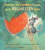Historien om et jordbær, en mus og en megasulten bjørn