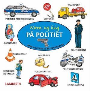 Kom og kig på politiet af Amelie Benn