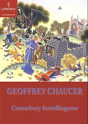 Canterbury Fortællingerne af Geoffrey Chaucer