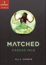 Matched - Cassias valg