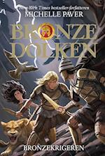 Bronzedolken 5: Bronzekrigeren (Bronzedolken)
